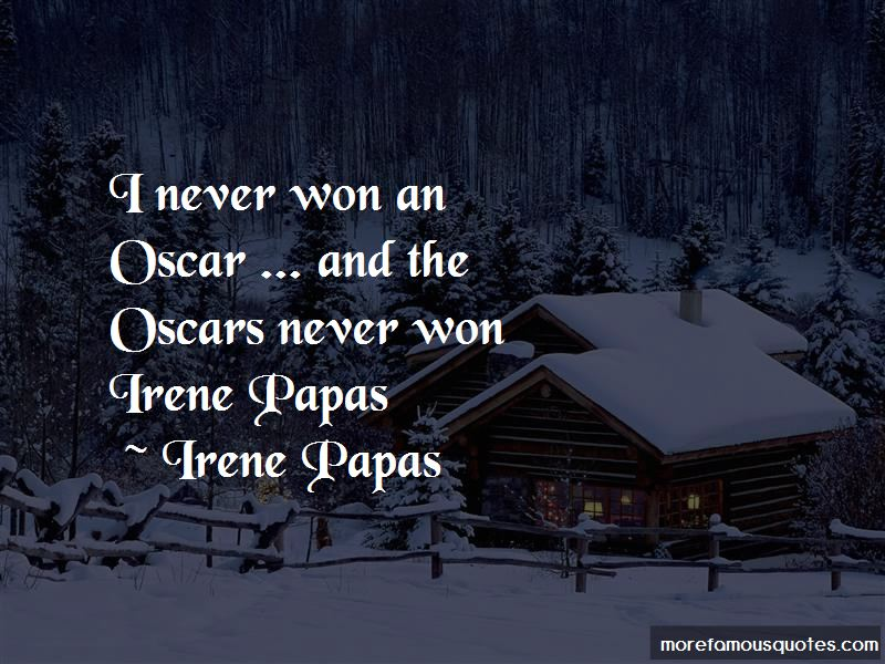 Irene Papas Quotes Pictures 2