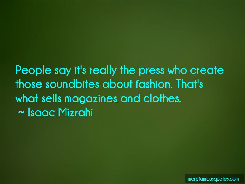 Isaac Mizrahi Quotes Pictures 2