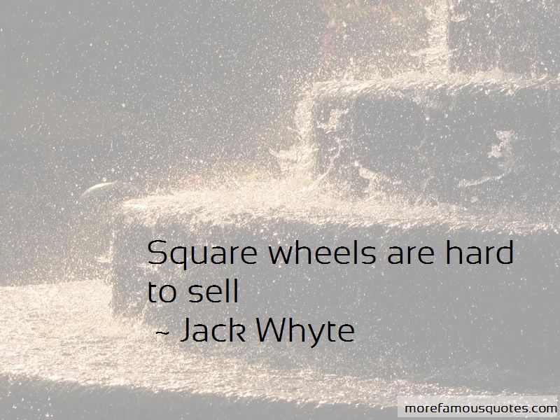Jack Whyte Quotes Pictures 2