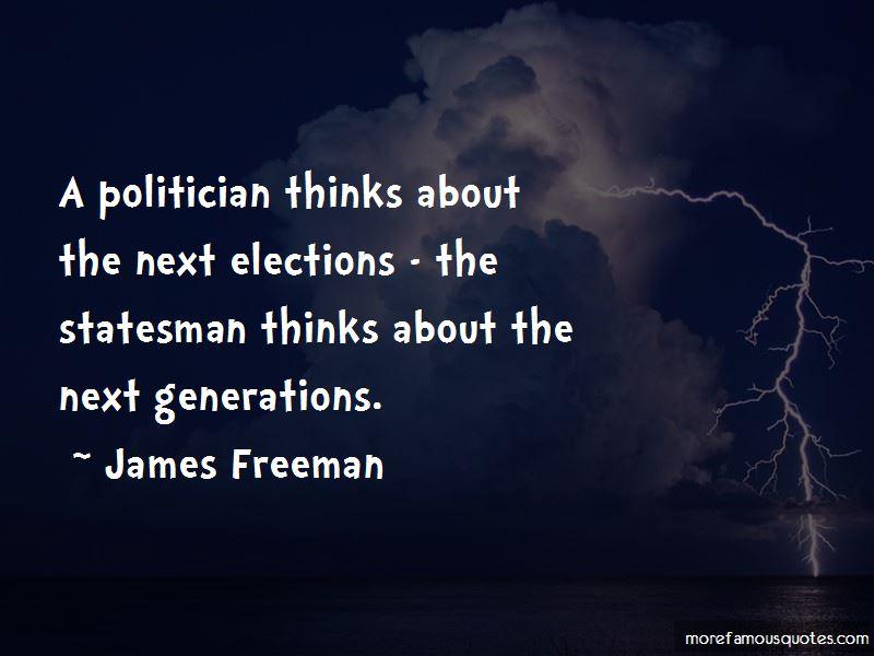 James Freeman Quotes
