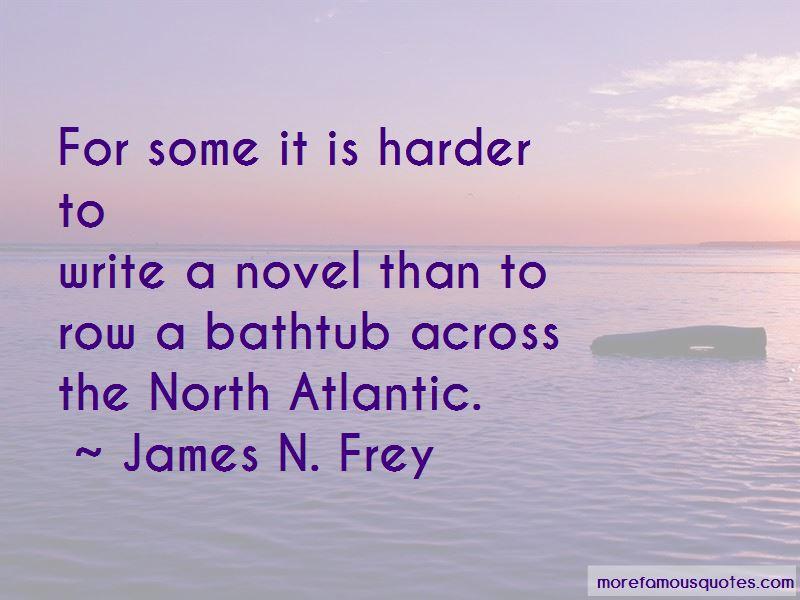 James N. Frey Quotes