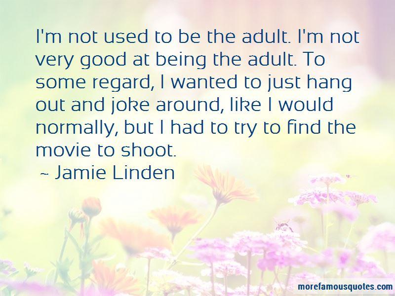 Jamie Linden Quotes Pictures 4
