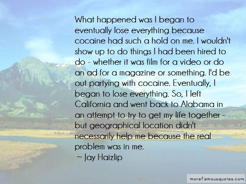 Jay Haizlip Quotes