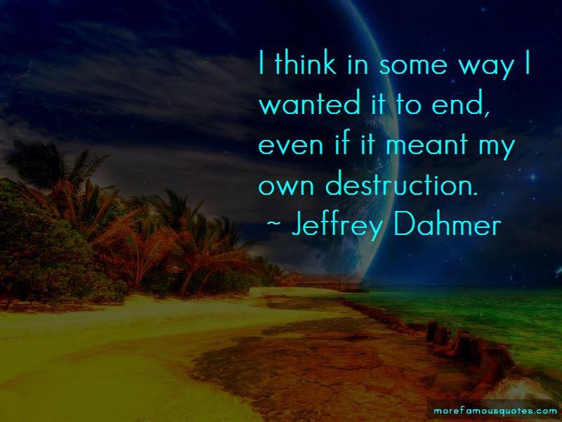Jeffrey Dahmer Quotes Pictures 3