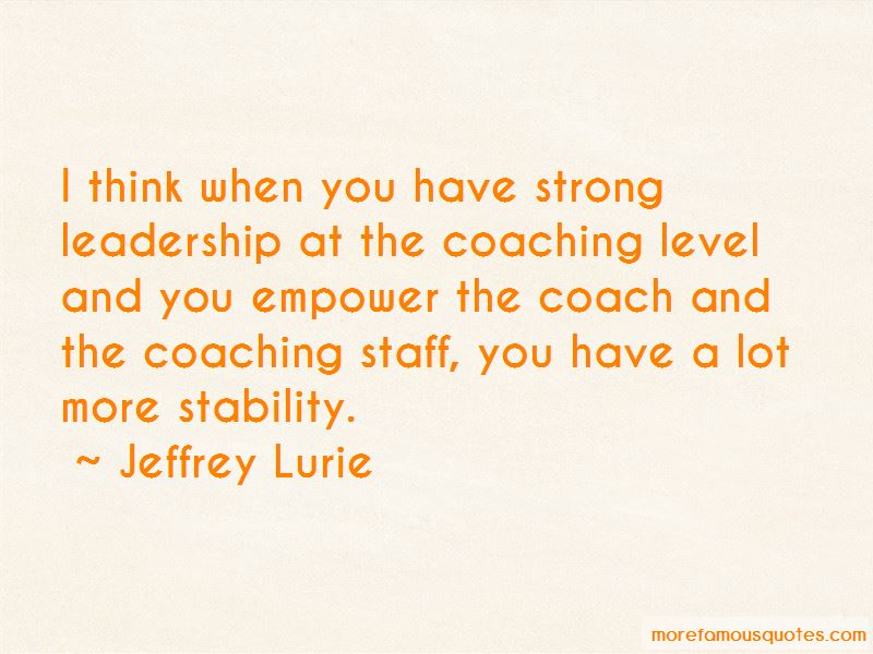Jeffrey Lurie Quotes Pictures 3