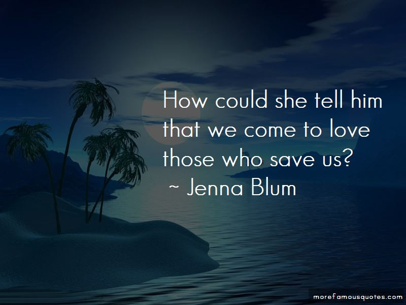 Jenna Blum Quotes Pictures 2