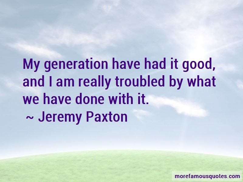 Jeremy Paxton Quotes Pictures 3