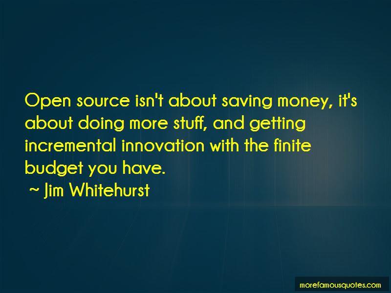 Jim Whitehurst Quotes