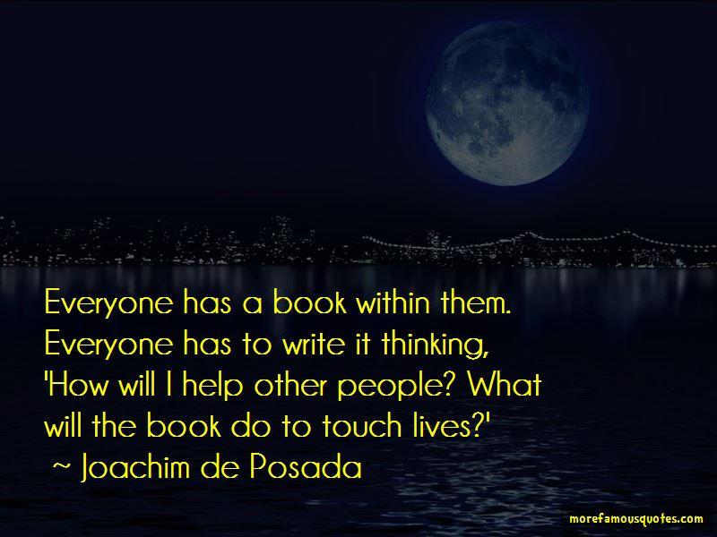 Joachim De Posada Quotes