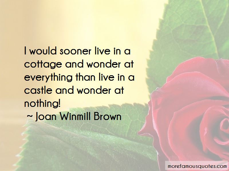 Joan Winmill Brown Quotes