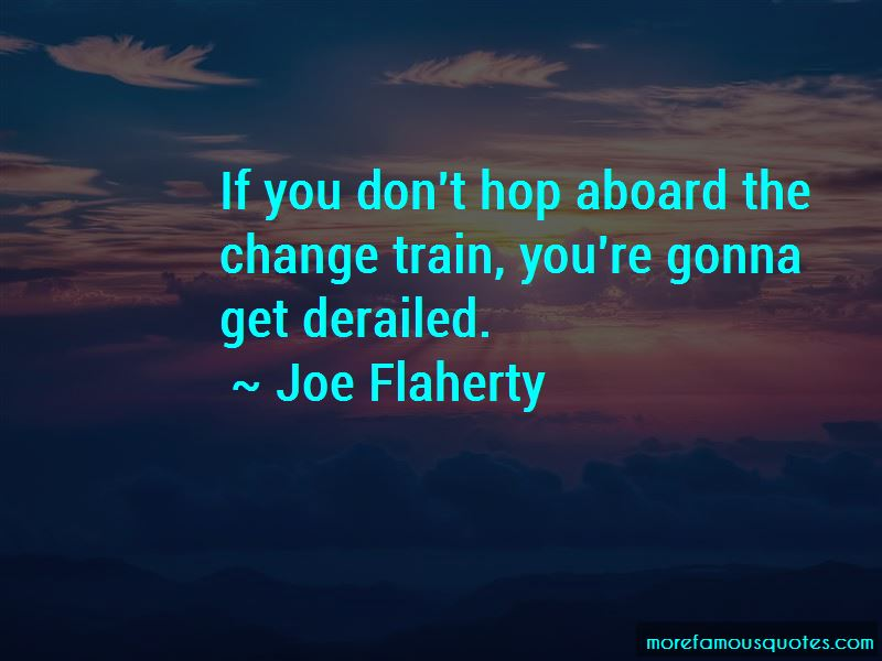 Joe Flaherty Quotes Pictures 2