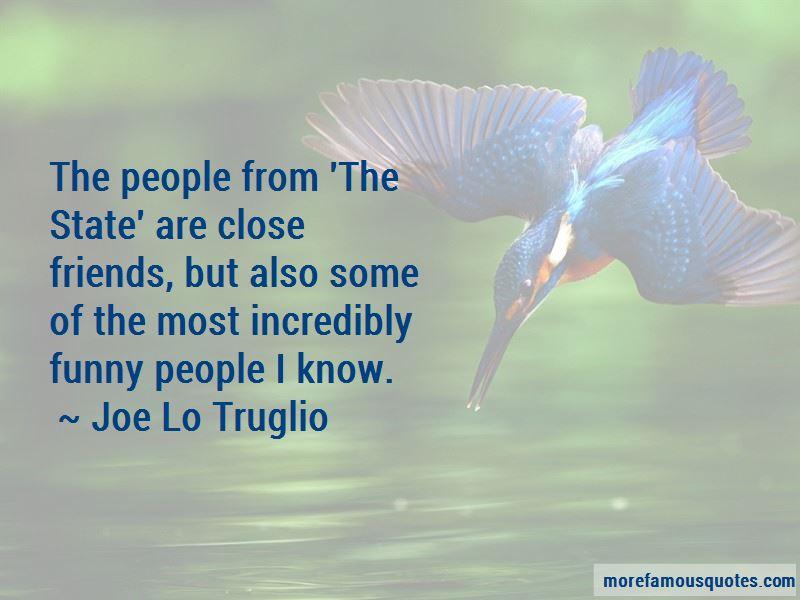 Joe Lo Truglio Quotes Pictures 2