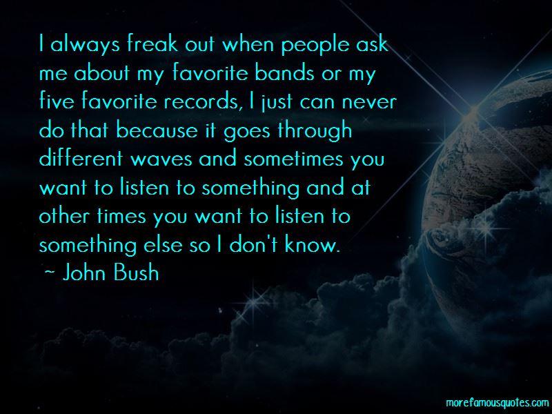John Bush Quotes Pictures 4