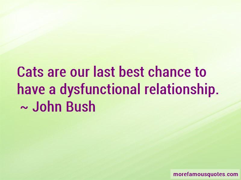 John Bush Quotes