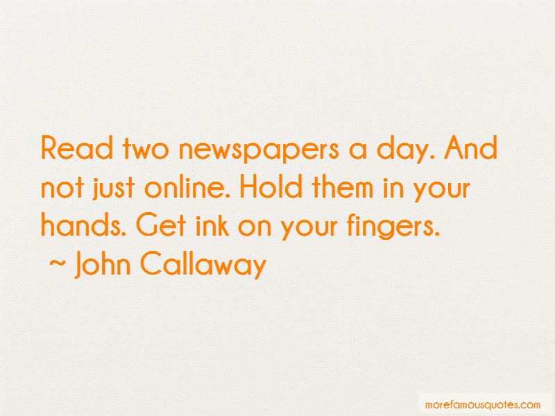 John Callaway Quotes Pictures 2