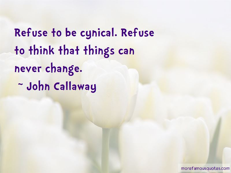 John Callaway Quotes Pictures 3