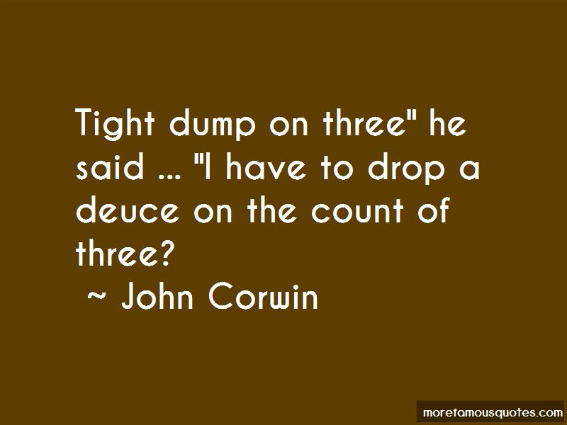 John Corwin Quotes Pictures 4