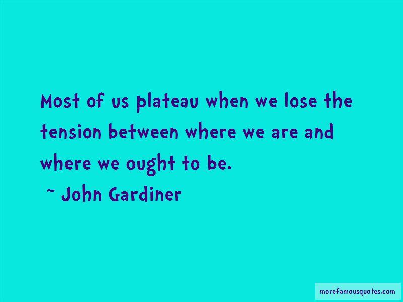 John Gardiner Quotes