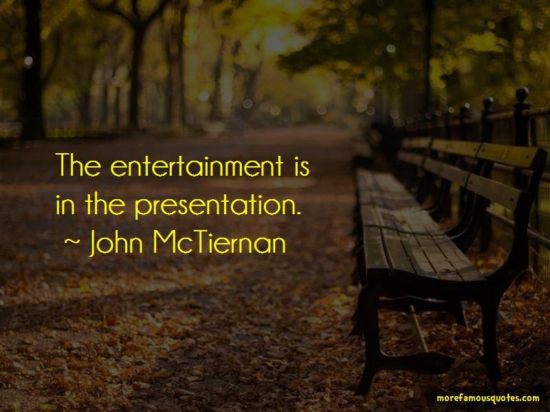 John McTiernan Quotes