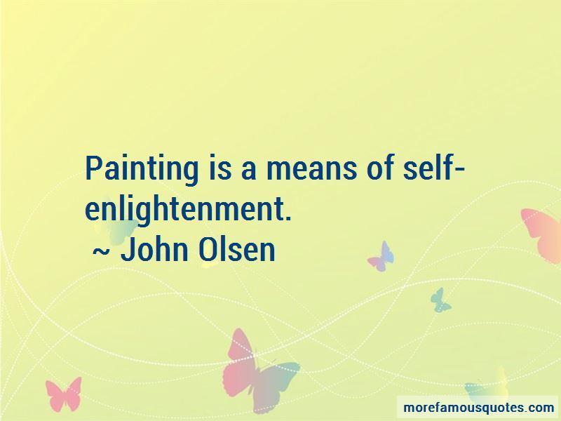John Olsen Quotes Pictures 2