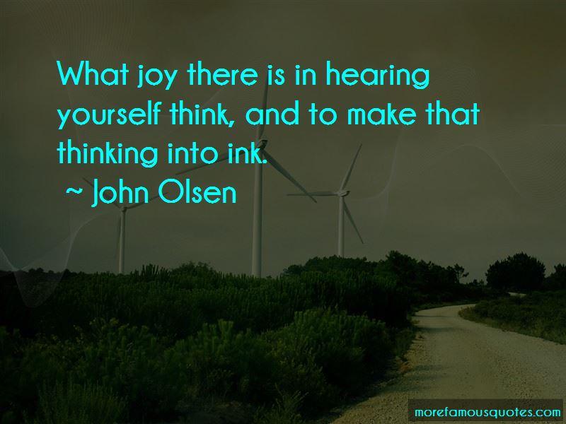 John Olsen Quotes Pictures 3