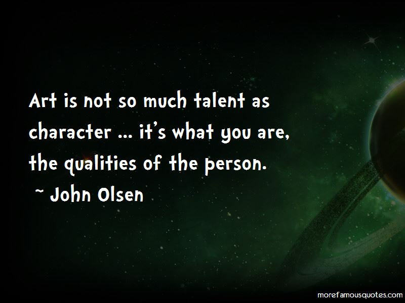 John Olsen Quotes Pictures 4