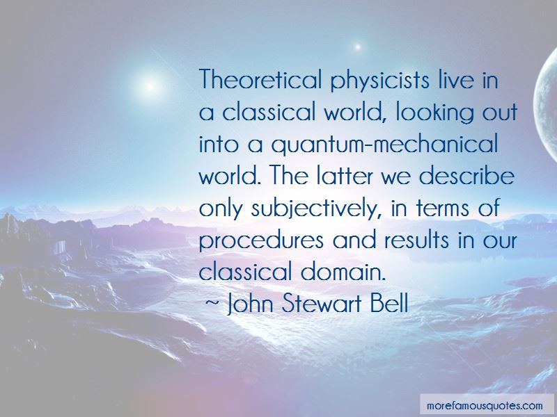 John Stewart Bell Quotes Pictures 2