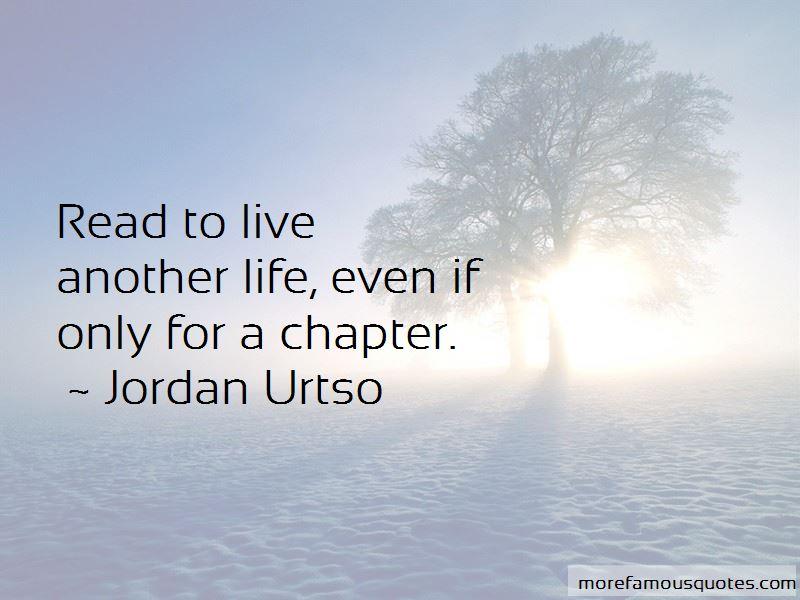 Jordan Urtso Quotes