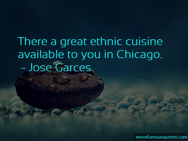 Jose Garces Quotes