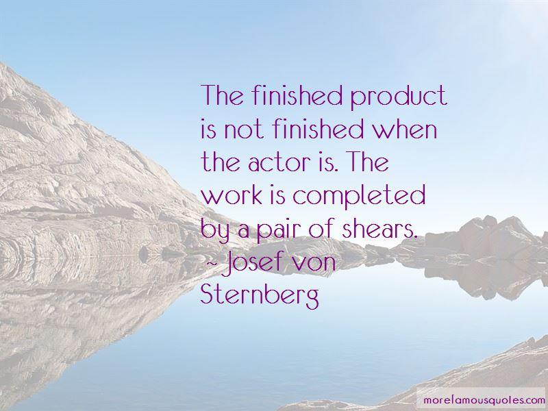 Josef Von Sternberg Quotes Pictures 3