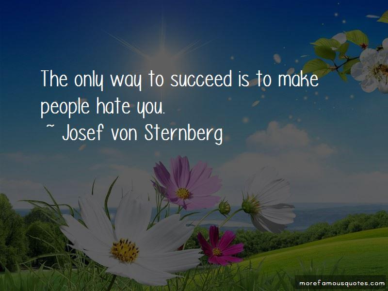 Josef Von Sternberg Quotes Pictures 4