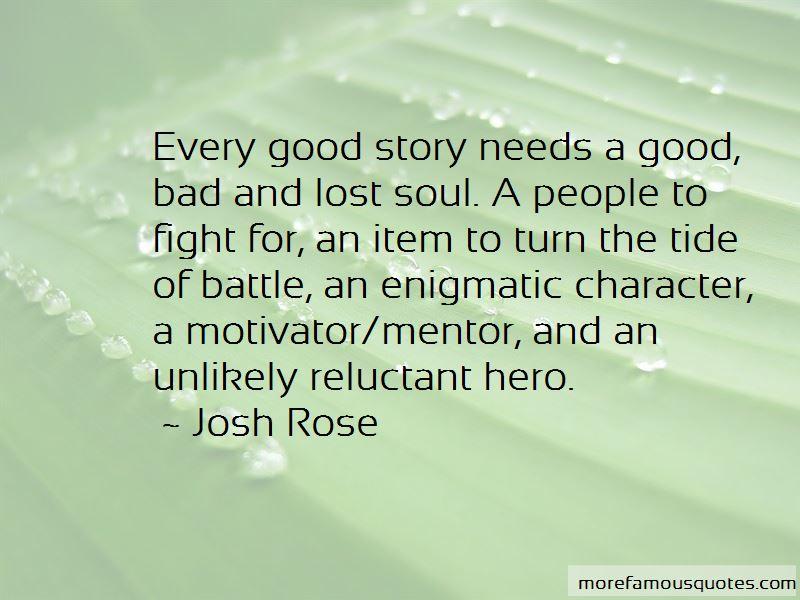 Josh Rose Quotes Pictures 2