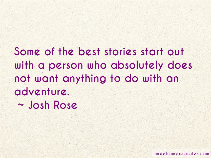 Josh Rose Quotes Pictures 3