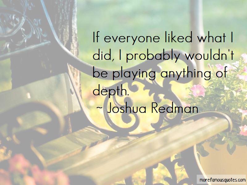 Joshua Redman Quotes Pictures 2