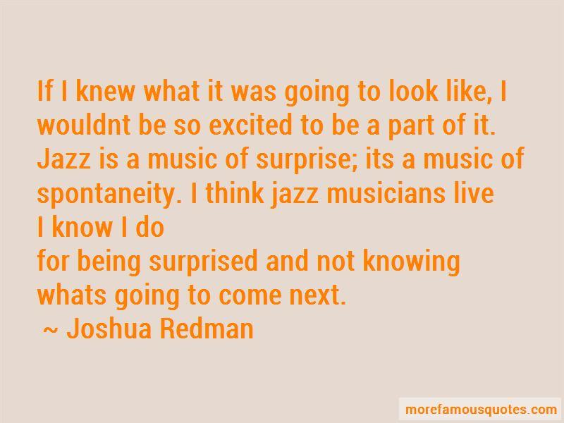 Joshua Redman Quotes Pictures 3