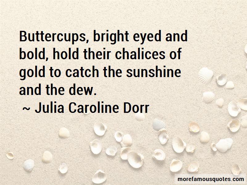 Julia Caroline Dorr Quotes Pictures 2