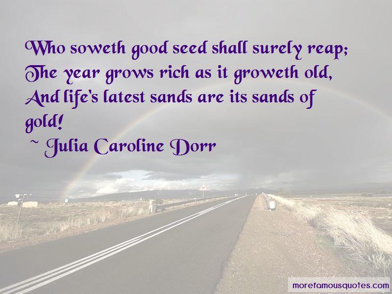 Julia Caroline Dorr Quotes Pictures 3