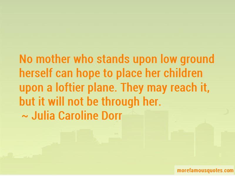 Julia Caroline Dorr Quotes Pictures 4