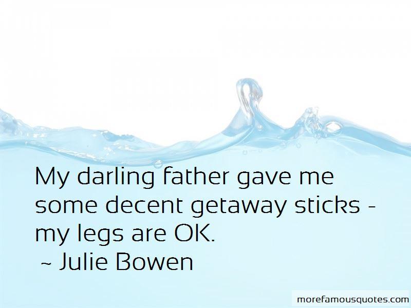 Julie Bowen Quotes Pictures 3