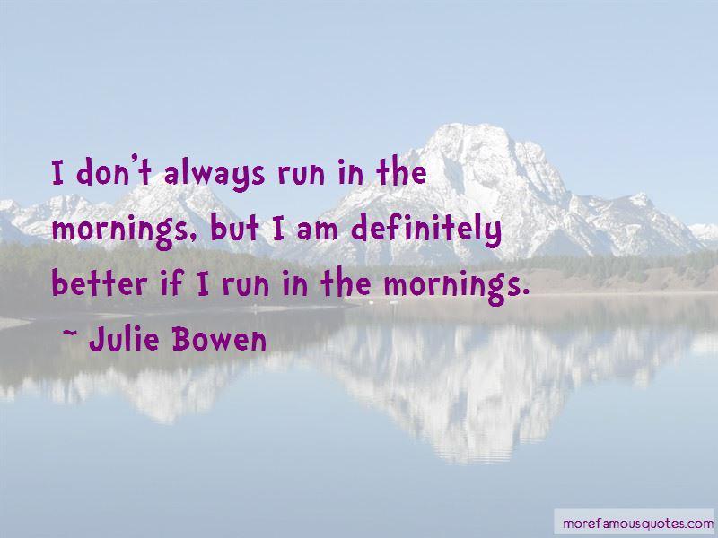 Julie Bowen Quotes