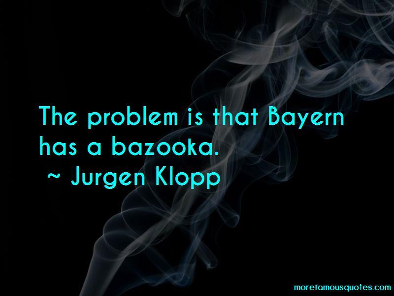 Jurgen Klopp Quotes Pictures 4