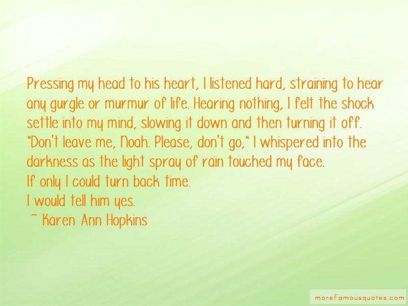 Karen Ann Hopkins Quotes Pictures 3