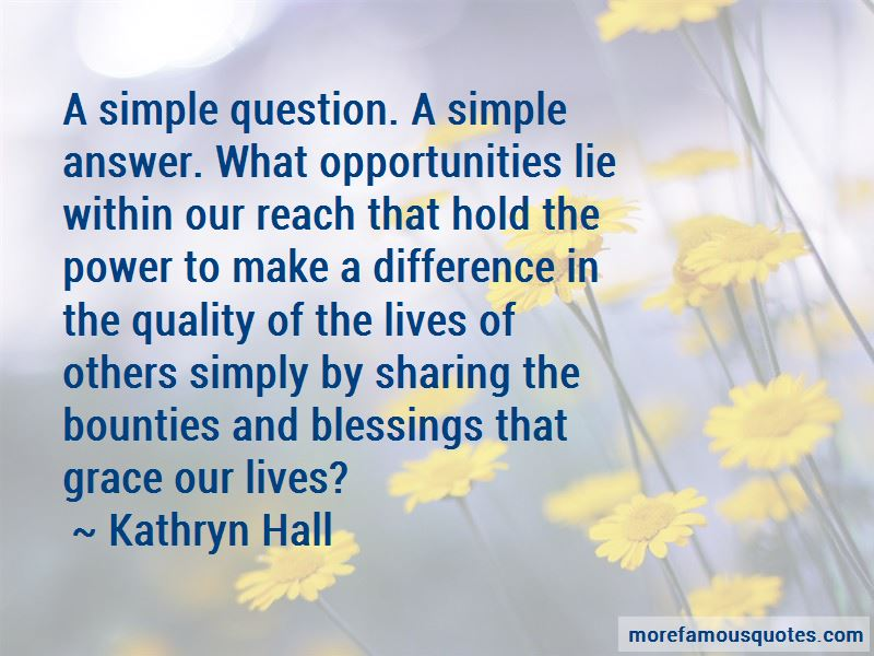 Kathryn Hall Quotes Pictures 3