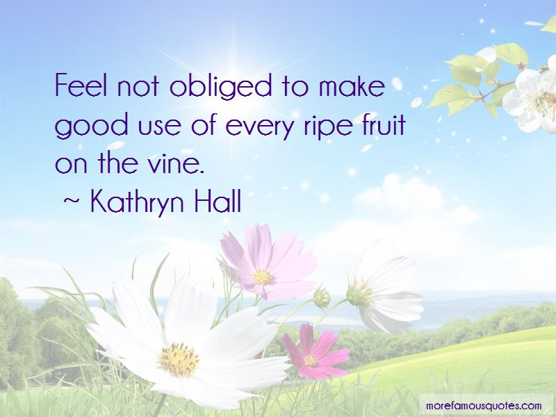 Kathryn Hall Quotes