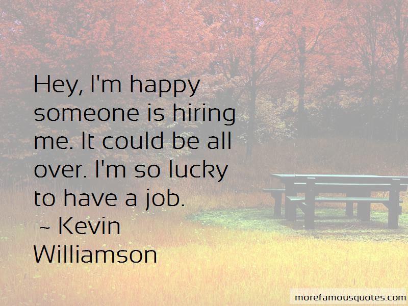 Kevin Williamson Quotes Pictures 2