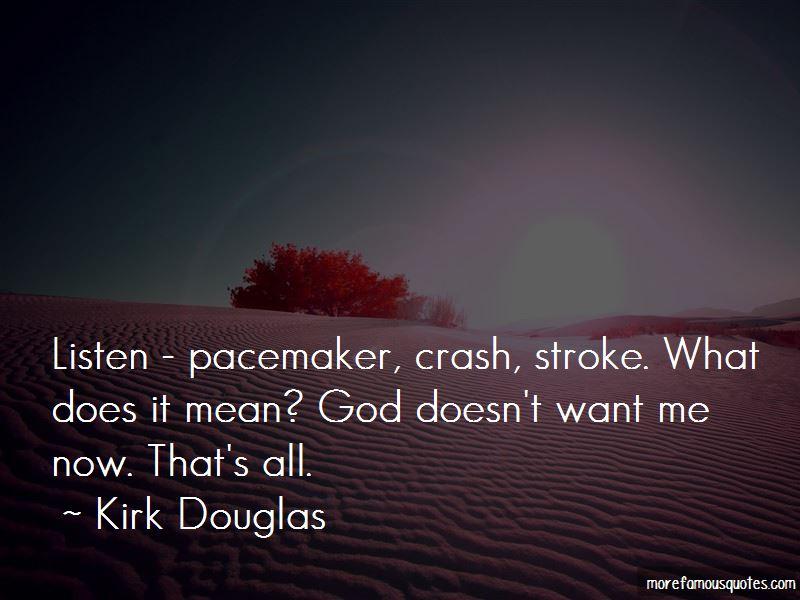 Kirk Douglas Quotes Pictures 3
