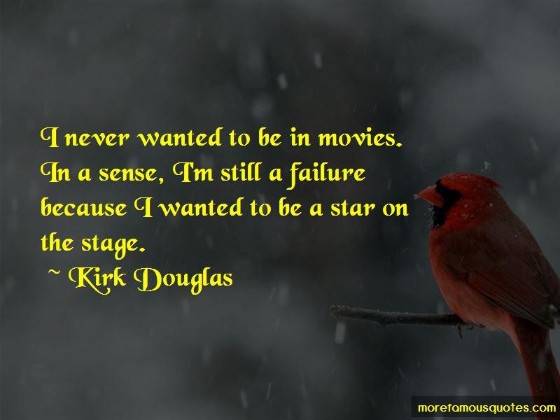 Kirk Douglas Quotes