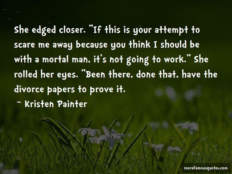 Kristen Painter Quotes