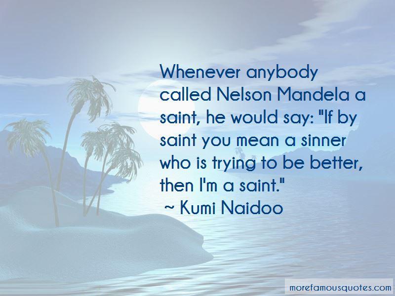 Kumi Naidoo Quotes