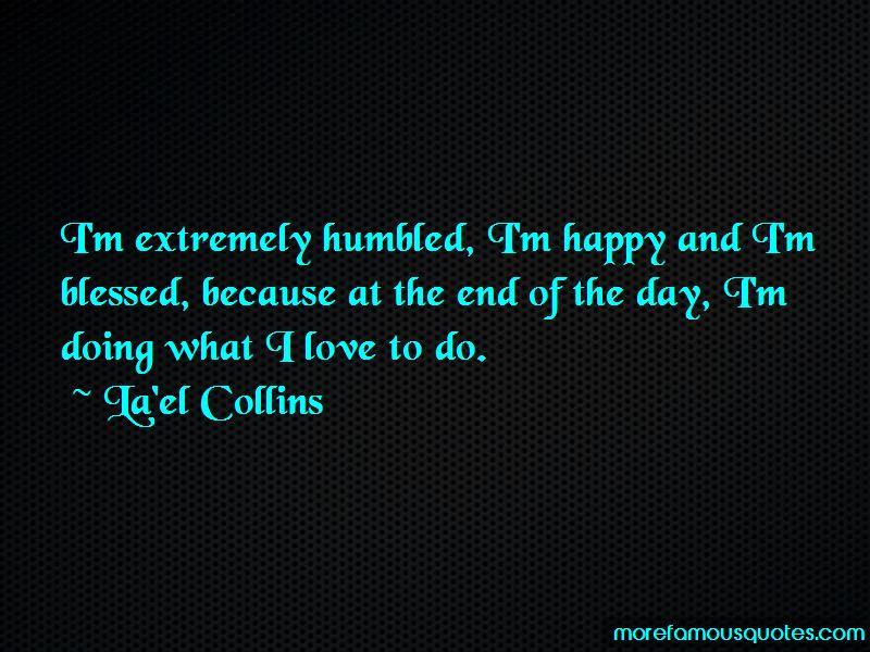 La'el Collins Quotes